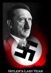 O Ultimo Ano de Hitler