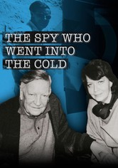 The Spy Who Went Into the Cold