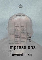 Impressions of a Drowned Man
