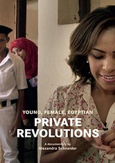 Private Revolutions - Young, Female, Egyptian