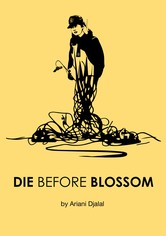 Die Before Blossom