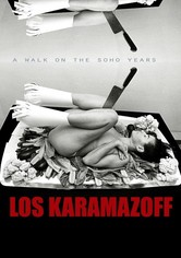 The Karamazoffs (A walk on the SoHo years)