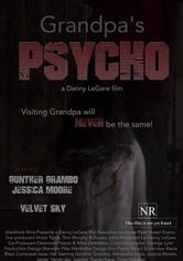 Grandpa's Psycho