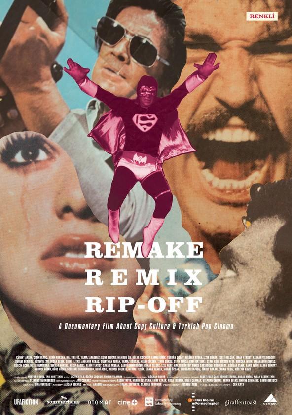 Remake, Remix, Rip-Off