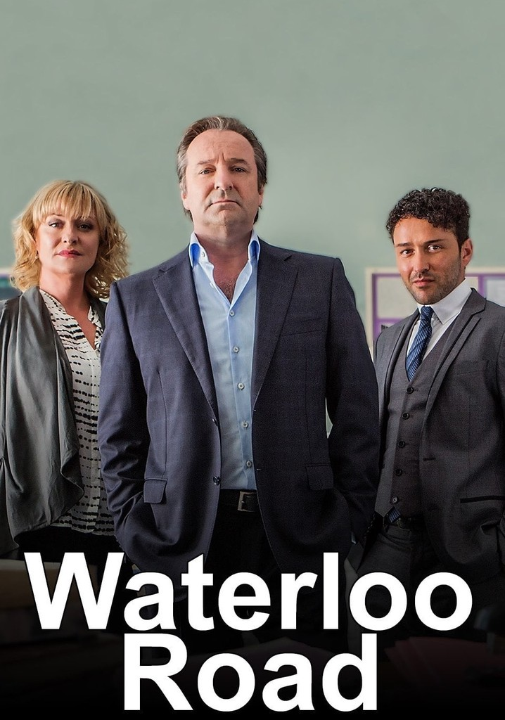 Waterloo Road Streaming Tv Show Online
