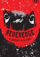 Reverence: A Journey into Fear