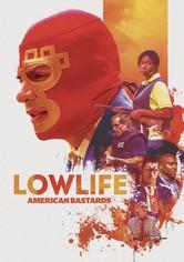 Lowlife – American Bastards