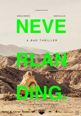 Neverlanding: A Bad Thriller