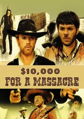 10,000 Dollars for a Massacre