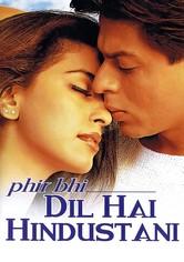 Phir Bhi Dil Hai Hindustani - Mein Herz schlägt indisch