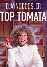 Elayne Boosler: Top Tomata