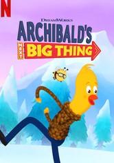 Archibalds große Pläne