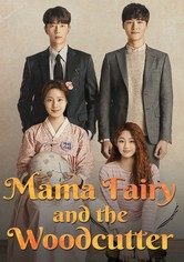 Mama Fairy and the Woodcutter