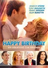 Happy Birthday - Ein Geburtstag zum Verlieben