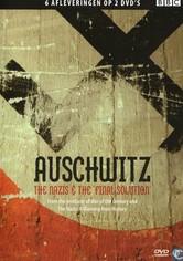 Auschwitz - Die Täter. Die Opfer. Die Hintergründe.