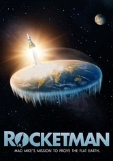 Rocketman: Mad Mike's Mission to Prove the Flat Earth