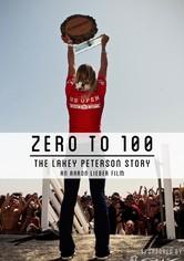 Lakey Peterson:  Zero to 100