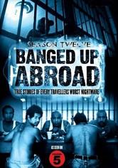 Banged Up Abroad