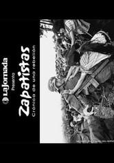 Zapatistas. Crónica de una Rebelión