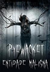 Pyewacket - Entidade Malígna