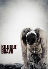 Kilo Due Bravo - Ad un passo dalla morte