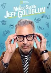 El mundo según Jeff Goldblum
