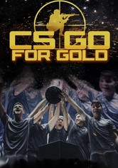 CS: Go for Gold