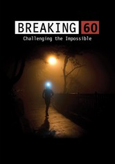 Breaking 60: Challenging the Impossible