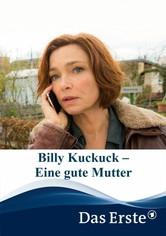 Billy Kuckuck – Eine gute Mutter