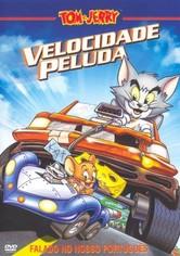 Tom e Jerry: Velocidade Peluda