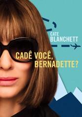 Onde Estás, Bernadette?