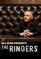 Bill Burr Presents: The Ringers