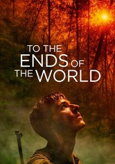 To the Ends of the World