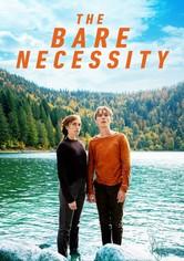 The Bare Necessity