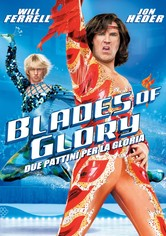 Blades of glory - Due pattini per la gloria