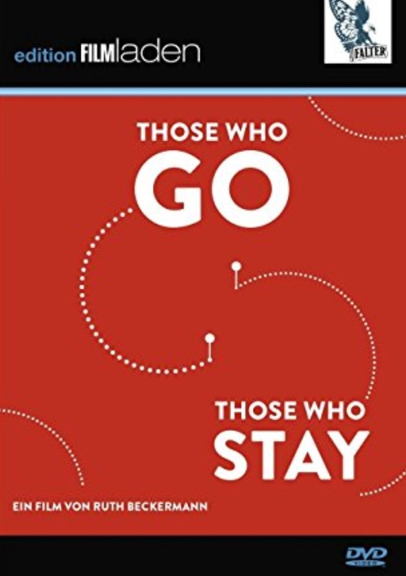 Those Who Go Those Who Stay poster