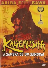 Kagemusha - A Sombra do Guerreiro
