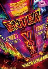Enter the Void - Viagem Alucinante