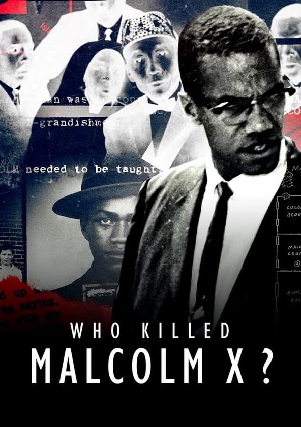 Ki ölte meg Malcolm X-et?