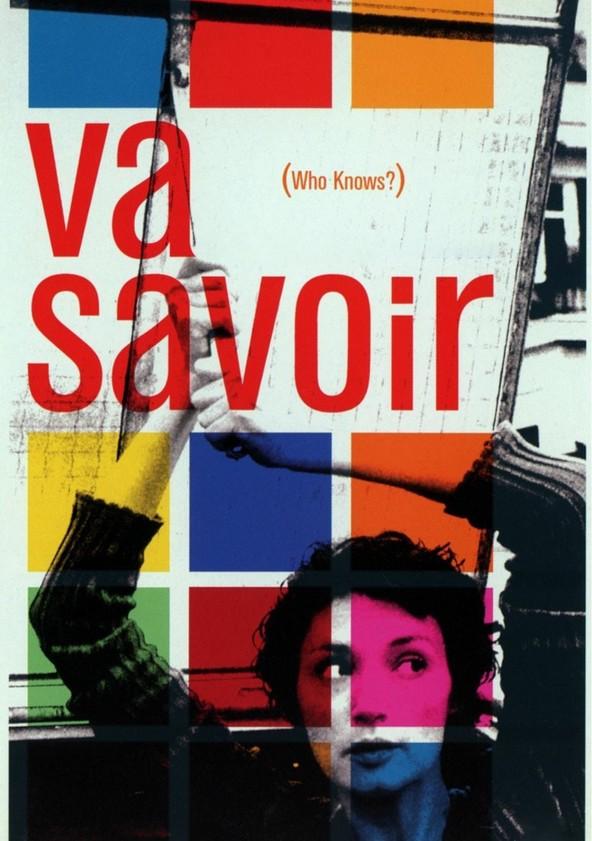 Va Savoir (Who Knows?)