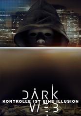 Dark Web - Kontrolle ist eine Illusion