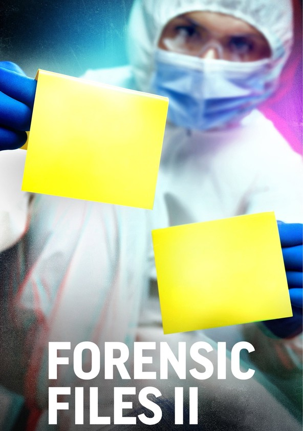 Forensic Files Season 2 Watch Episodes Streaming Online