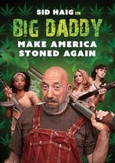 Big Daddy - Make America Stoned Again