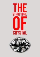 La Structure du Cristal