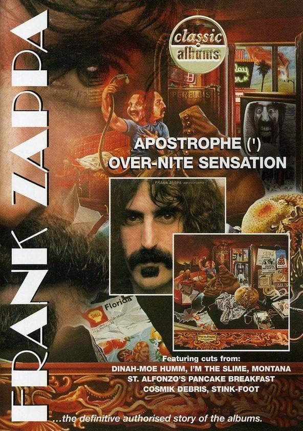 Classic Albums: Frank Zappa - Apostrophe (') Over-Nite Sensation