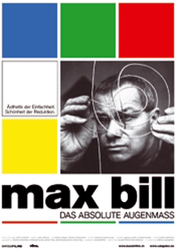 Max Bill: Das absolute Augenmass