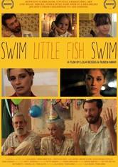 Swim Little Fish Swim