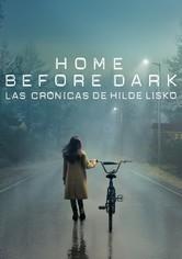 Home Before Dark - Las crónicas de Hilde Lisko