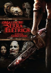 Texas Chainsaw: O Massacre