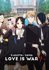 Kaguya-sama: Love is War ?
